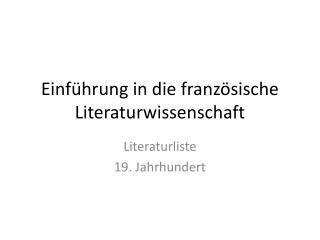 Einf�hrung in die franz�sische Literaturwissenschaft
