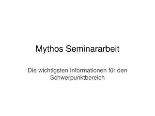 Mythos Seminararbeit