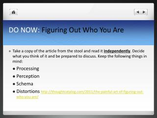 DO NOW:  Figuring  Out Who You Are