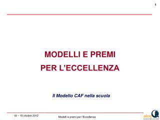 MODELLI E PREMI  PER L'ECCELLENZA