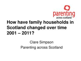 How have family households in Scotland changed over time 2001 – 2011?