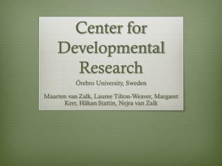 Center for  Developmental  Research