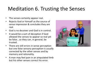 Meditation 6. Trusting the Senses