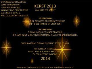 KERST 2013                                                                  VAN SATÉ TOT KREEFT
