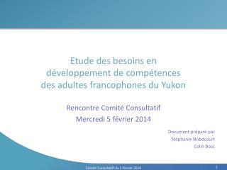 Etude des besoins en  développement de compétences  des adultes francophones du Yukon