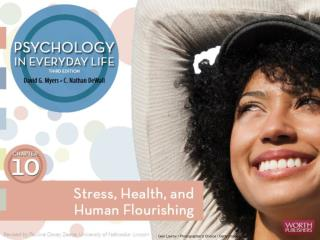 Stress , Health,  and Human Flourishing Stress: Some Basic  Concepts Stress Effects and  Health