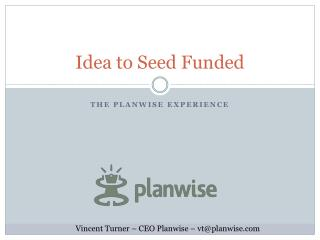 Idea to Seed Funded