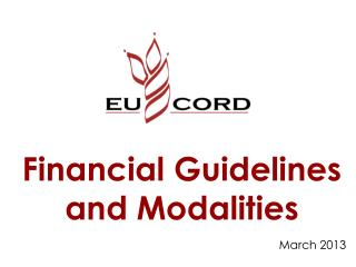 Financial Guidelines and Modalities