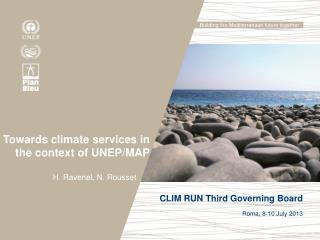 Towards climate  services in the  context  of UNEP/MAP