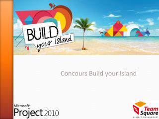 Concours  Build your  Island
