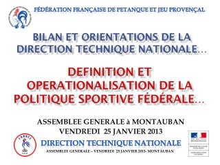 BILAN ET ORIENTATIONS DE LA  DIRECTION TECHNIQUE NATIONALE…