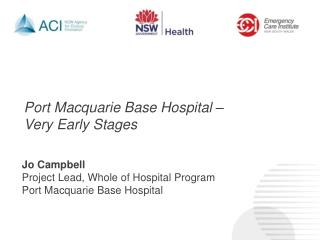 Port Macquarie Base Hospital –  Very Early Stages