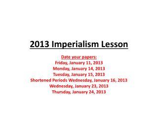 2013  Imperialism Lesson