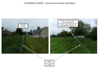 STE MARIE DU MONT – Extension M et Mme  Luthi -Maire