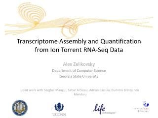 Transcriptome Assembly and Quantification  from Ion  Torrent RNA-Seq Data
