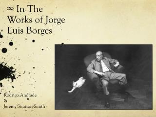∞ In The  W orks of Jorge Luis Borges