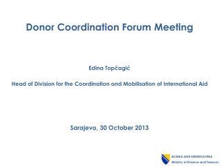 Donor Coordination Forum  Meeting Edina  Topčagić