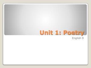 Unit 1: Poetry