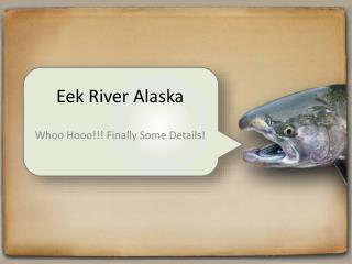 Eek River Alaska