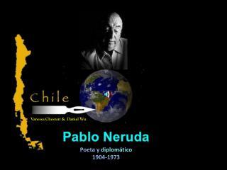 Poeta  y  diplom�tico 1904-1973