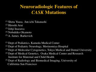 Neuroradiologic  Features of  CASK  Mutations