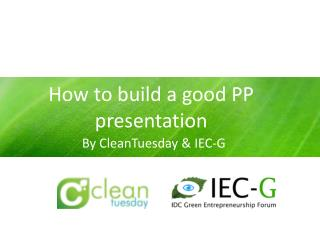 How to build a good PP presentation