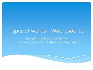 Types of words –  Woordsoorte