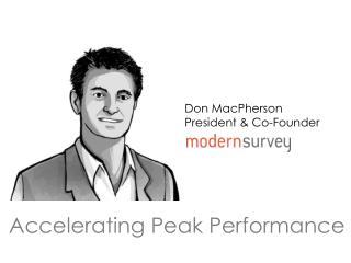 Accelerating Peak Performance