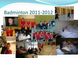 Badminton 2011-2012