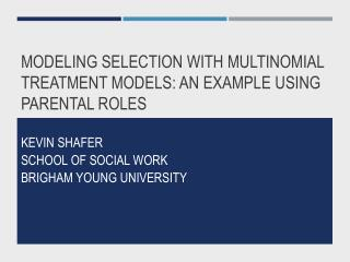 Modeling Selection with Multinomial Treatment Models: An Example Using Parental Roles
