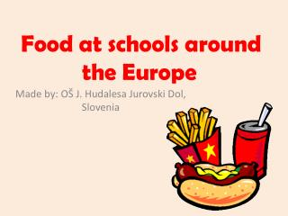 Food  at  schools around the Europe