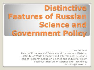 Distinctive Features of Russian Science and Government Policy
