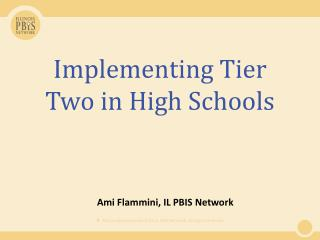 Implementing Tier Two in High Schools