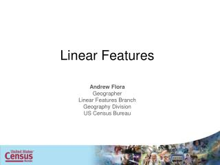 Linear Features