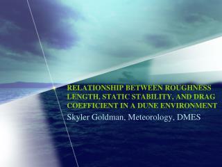 Skyler Goldman, Meteorology, DMES