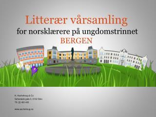Litterær vårsamling  for norsklærere på ungdomstrinnet BERGEN