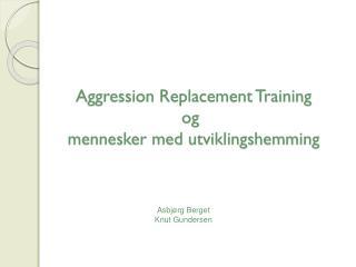 Asbjørg Berget Knut Gundersen