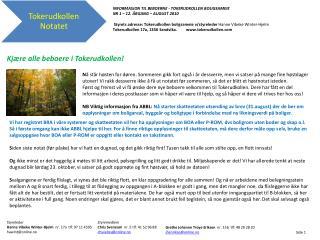 INFORMASJON TIL BEBOERNE - TOKERUDKOLLEN BOLIGSAMEIE NR 1 – 12. ÅRGANG –  AUGUST 2010