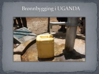 Brønnbygging i UGANDA