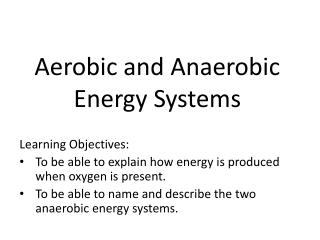 Aerobic and Anaerobic Energy Systems