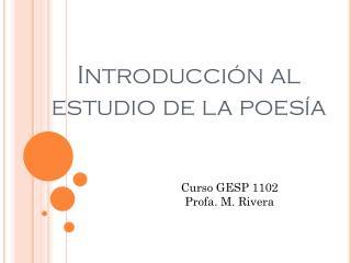 Introducción  al  estudio  de la  poesía