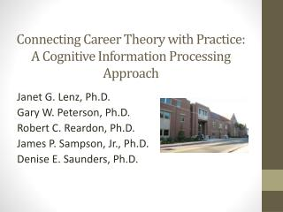 Connecting Career Theory with Practice: A Cognitive Information Processing  Approach