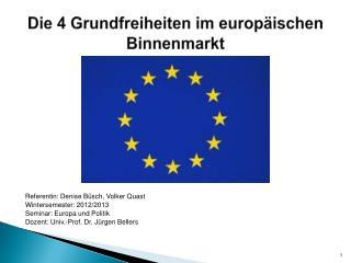 Die 4 Grundfreiheiten im europäischen Binnenmarkt