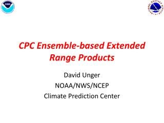 CPC Ensemble-based Extended Range  P roducts