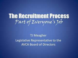 The Recruitment Process Part of Everyone�s Job
