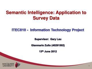 Semantic Intelligence: Application to Survey Data