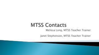 MTSS  Contacts