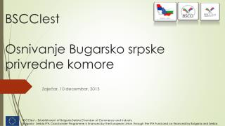 BSCCI est Osnivanje Bugarsko srpske privredne komore