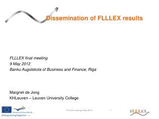 Dissemination of FLLLEX results