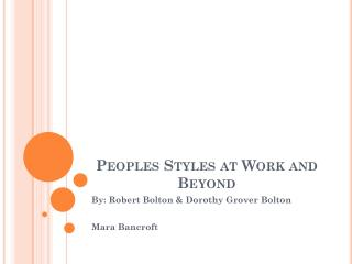 Peoples Styles at Work and Beyond